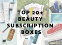Top 20+ Beauty Subscription Boxes