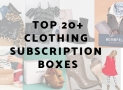 Top 20+ Clothing Subscription Boxes