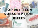 Top Subscription Boxes for Teens